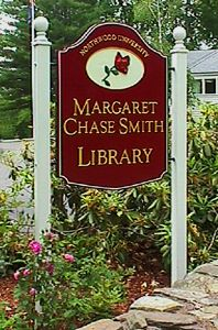 Margaret Chase Smith Library Sign