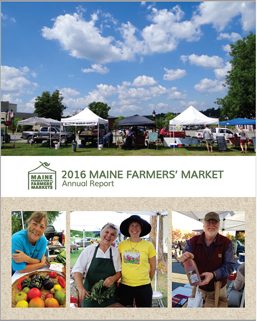 Maine Federation of Farmers' Markets 2016 Annual report