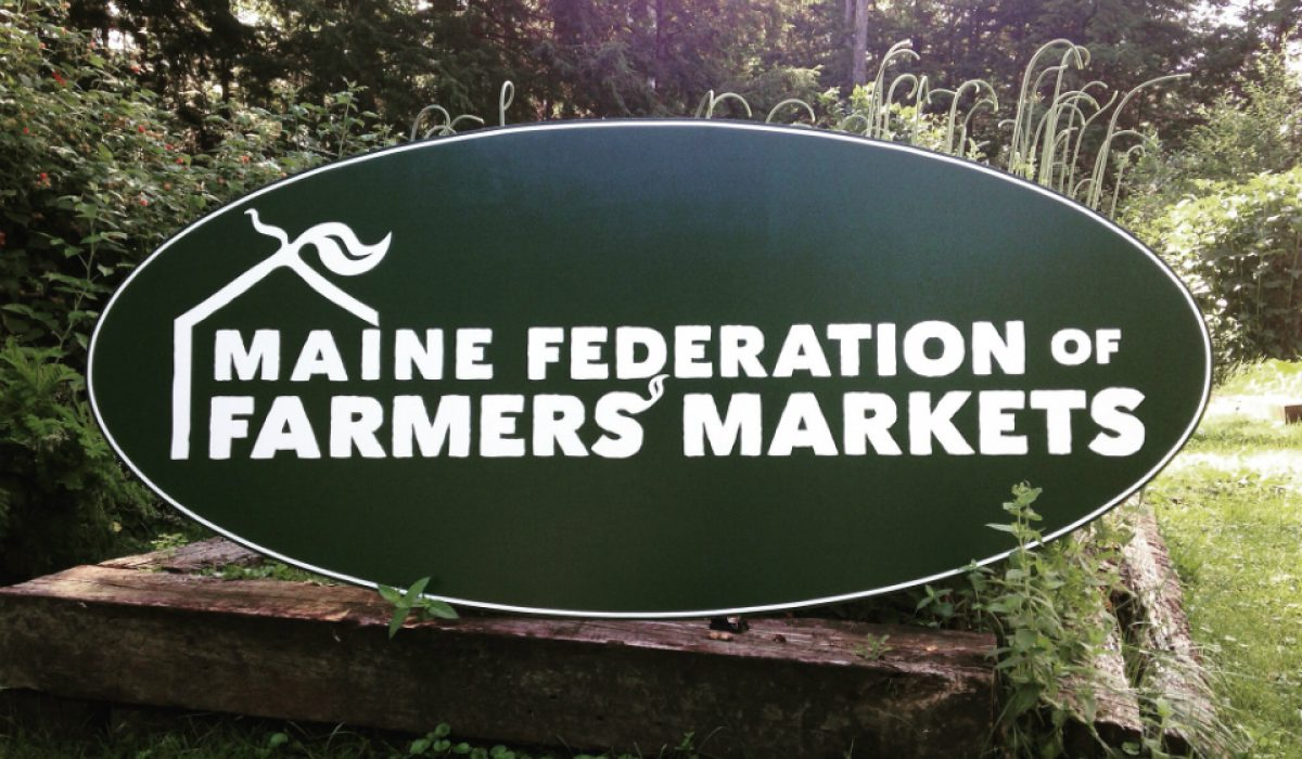 Maine Federation of Farmers' Markets New Sign