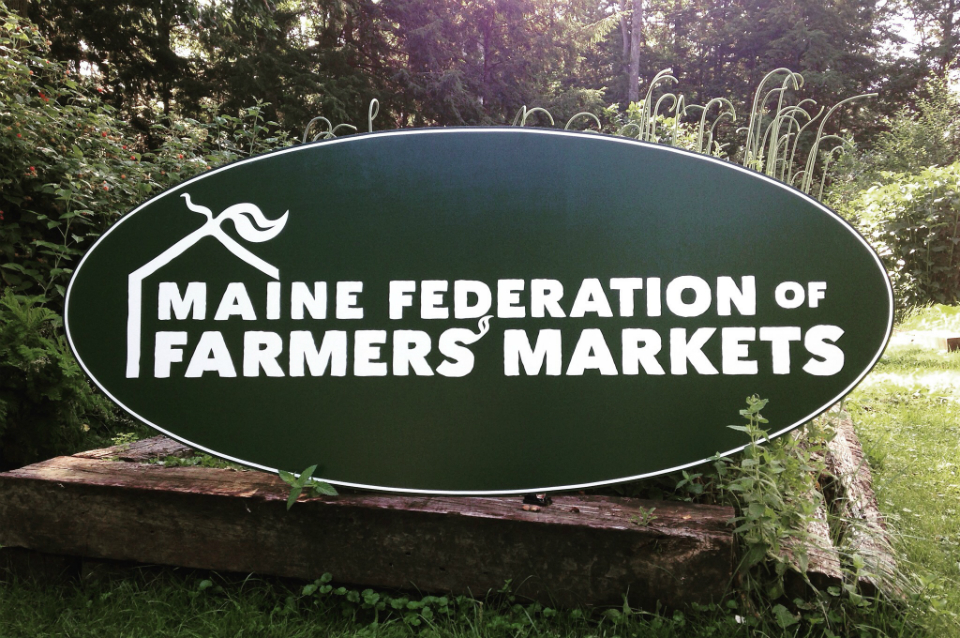 Maine Federation of Farmers' Markets sign for office